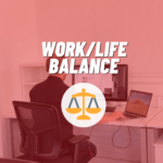 Work Life Balance Graphic with person working in office